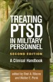 Treating PTSD in military personnel : a clinical handbook
