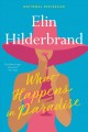 What happens in paradise [sound recording] : [a novel]
