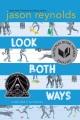 Look Both Ways [electronic resource]