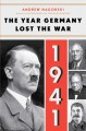 The year that Germany lost the war : 1941