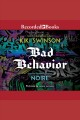 Bad behavior [Do not place hold--click on icon to download and check out]