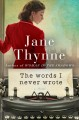 The words I never wrote : a novel