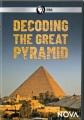 Decoding the Great Pyramid [videorecording]