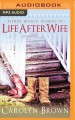 Life after wife [sound recording]