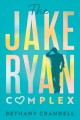 The Jake Ryan complex
