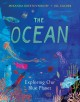 The ocean : exploring our blue planet