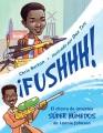 Fushhh! : el chorro de inventos súper húmedos de Lonnie Johnson