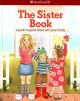 The sister book : a guide to good times with your family