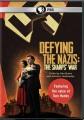 Defying the Nazis [videorecording] : the Sharps