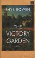 The victory garden [large print]