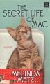 The secret life of Mac [large print]