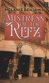 Mistress of the Ritz [large print]