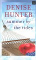 Summer by the tides [large print]