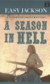 A season in hell [large print]