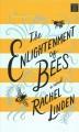 The enlightenment of bees [large print]