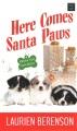 Here comes Santa paws [large print]