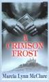A crimson frost [large print]
