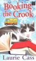 Booking the crook [large print]