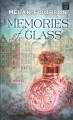 Memories of glass [large print] : a novel