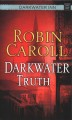 Darkwater truth [large print]