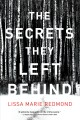 The secrets they left behind : a mystery