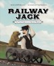 Railway Jack : the true story of an amazing baboon