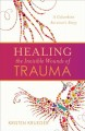 Healing the invisible wounds of trauma : a Columbine survivor