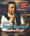 Meet Paul Revere : Revolutionary hero
