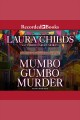 Mumbo gumbo murder [Do not place hold--click on icon to download and check out]
