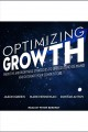 Optimizing growth [Do not place hold--click on icon to download and check out] : predictive and profitable strategies to understand demand and outsmart your competitors