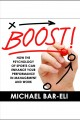 Boost! [Do not place hold--click on icon to download and check out] : how the psychology of sports can enhance your performance in management and work