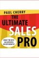 The ultimate sales pro [Do not place hold--click on icon to download and check out] : what the best salespeople do differently