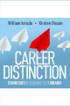Career distinction [Do not place hold--click on icon to download and check out] : stand out by building your brand
