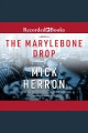 The Marylebone drop [Do not place hold--click on icon to download and check out]