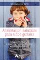 Alimentos saludables para ninos geniales : consejos y recetas para la mejora del rendimiento escolar y desarrollo del talento