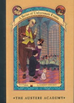 The austere academy/A Series of Unfortunate Events, reviewed by: Daelan <br />