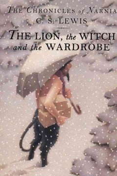 The Lion, the Witch, and the Wardrobe.,