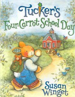 Tucker's Four-Carrot School Day