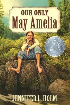Our Only May Amelia, reviewed by: Hannah K. <br />
