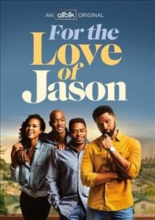 For the Love of Jason Series 1
