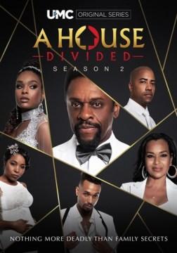 A house divided. Season 2.