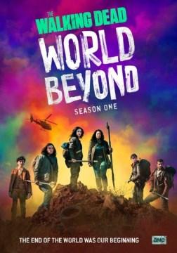 Walking Dead, The- World Beyond Season 1