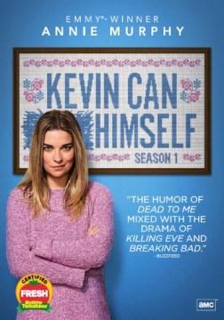 Kevin Can F*** Himself Season 1