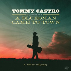 A bluesman came to town