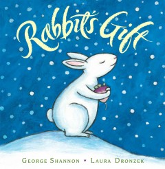 Rabbit's gift : a fable from China