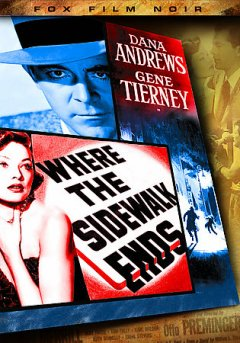Where the sidewalk ends [Motion picture : 1950]