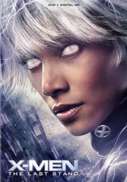 X-Men III- The Last Stand