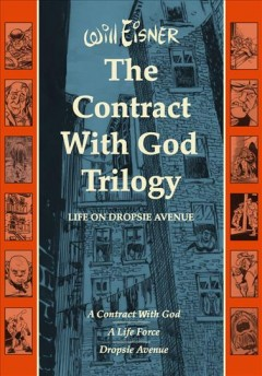 Contract with God Trilogy: life on Dropsie Avenue