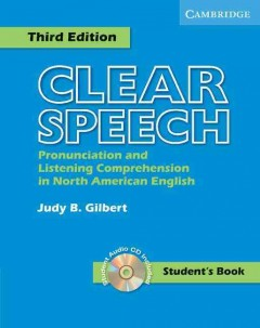Clear Speech: Pronunciation and Listening Comprehension