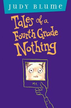 Tales of a Fourth Grade Nothing, reviewed by: Betsy Moore <br />